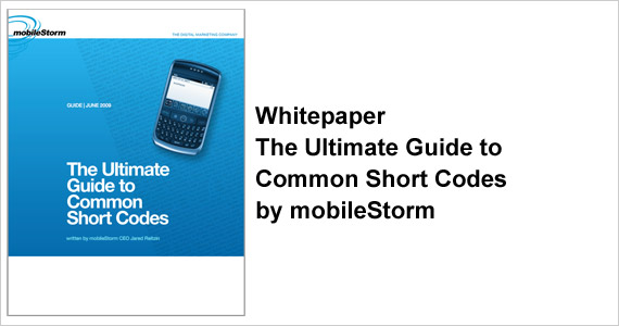 Whitepaper - The Ultimate Guide to Common Short Codes by mobileStorm