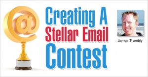 Creating A Stellar Email Contest by James Trumbly