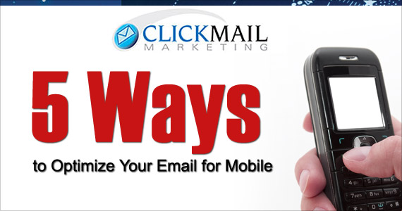 5 Ways to Optimize Your Email for Mobile