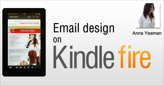 Email design on Kindle Fire