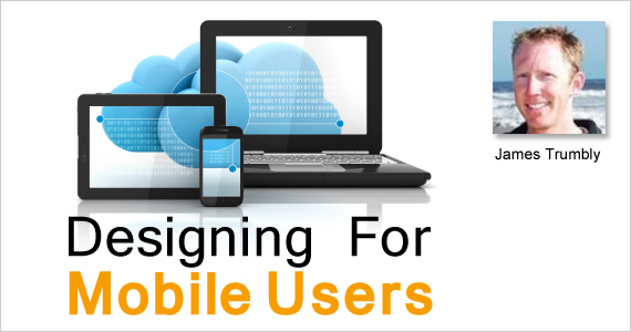 Designing For Mobile Users