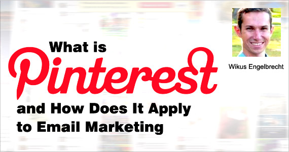 What is Pinterest and how does it apply to email marketing