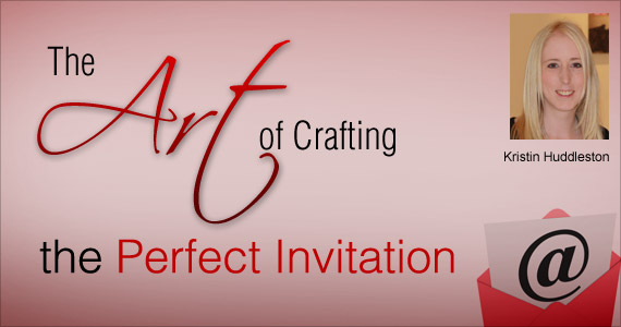 The Art of Crafting the Perfect Invitation by Kristin Huddleston @vision6