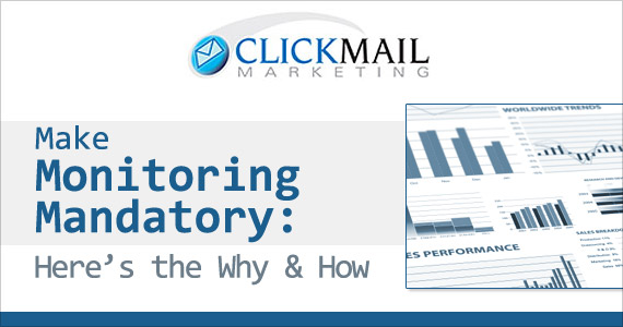 Make Monitoring Mandatory: Here's the Why and How By Marco Marini @ClickMail