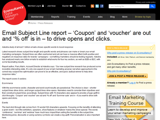 Econsultancy - Email Subject Line report – 'Coupon' and 'voucher' are out and '% off' is in – to drive opens and clicks.