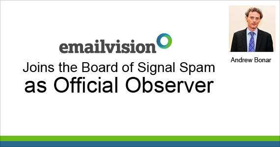 Emailvision Joins the Board of Signal Spam as Official Observer by Andrew Bonar @andrewbonar