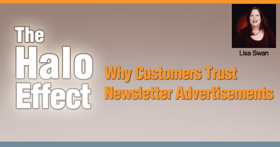 The Halo Effect: Why Customers Trust Newsletter Advertisements by Lisa Swan