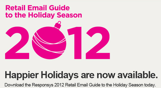 2012 Retail Email Guide to the Holiday Season