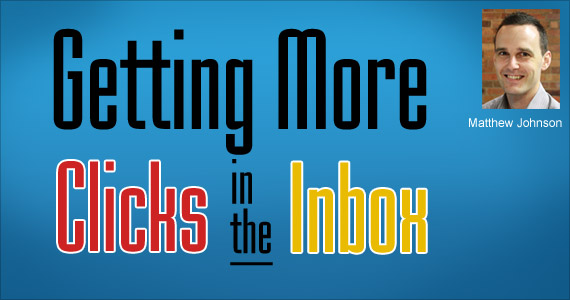 Video: Getting More Clicks in the Inbox by Matthew Johnson @vision6