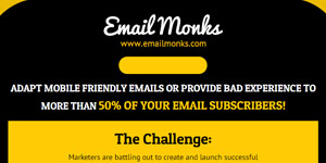 Adapt Mobile friendly emails or provide bad experience to more than 50% of your email subscribers! - See more at: http://www.emailmonks.com/mobile-email-templates/responsive-email-design-mobile-templates.html#sthash.g2UuowUM.dpuf