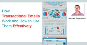 How Transactional Emails Work and How to Use Them Effectively by Matt Zajechowski @MattZajechowski