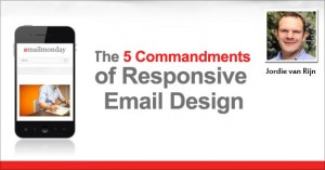 The 5 Commandments of Responsive Email Design