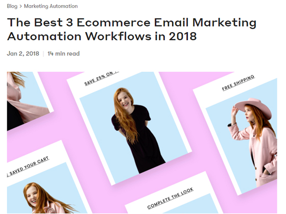 The Best 3 Ecommerce Email Marketing Automation Workflows in 2018
