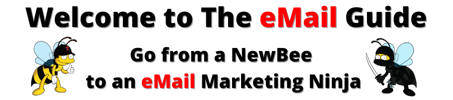 Go from a NewBee to an eMail Marketing Ninja